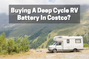 find a right costco deep cycle rv battery for you.