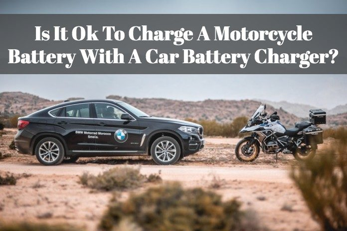 Wondering if you can charge your motorcycle by using a car battery charger.