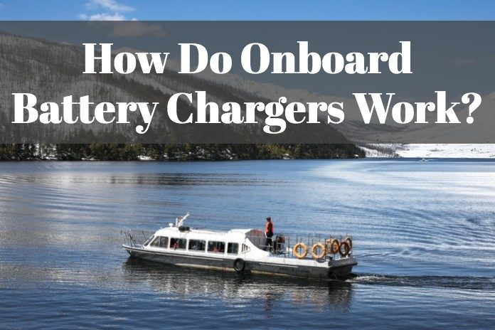 Let's learn how does your onboard battery charger function for your boat.