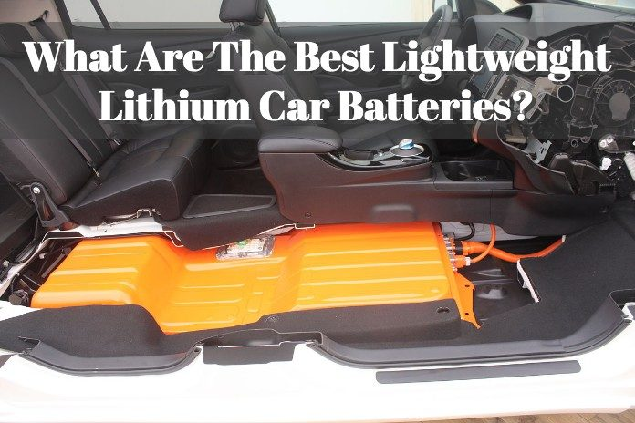 Lithium Ion Car Battery >> What Are The Best Lightweight Lithium Car Batteries